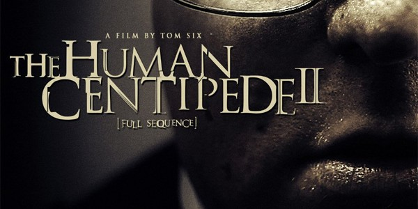 Human-Centipede-2-Cover-600x300
